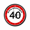 Kép 4/5 - Sebességkorlátozós falióra 40. születésnapra-Katica Online Piac