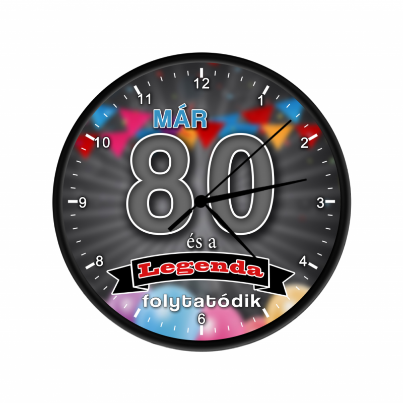 Legendás születésnapi óra 80-Katica Online Piac