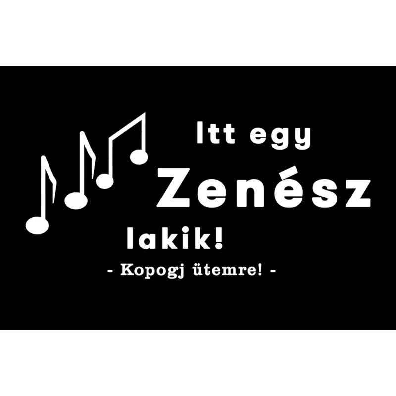 Lábtörlő - Itt egy zenész lakik-Katica Online Piac